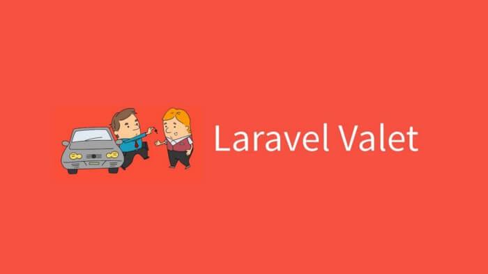 لاراول Valet چیست ؟